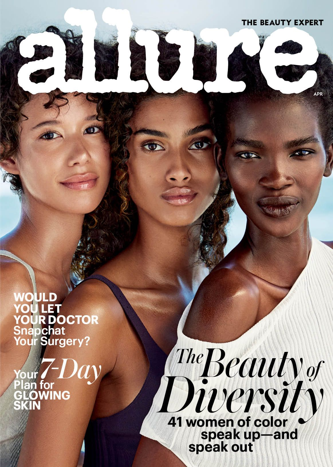 For Our April 2017 Cover Story Allure Asked 41 Women Of Color To Tell Us The Story Of Their Lives T Allure Magazine Beauty Allure Magazine Cover Beauty Expert