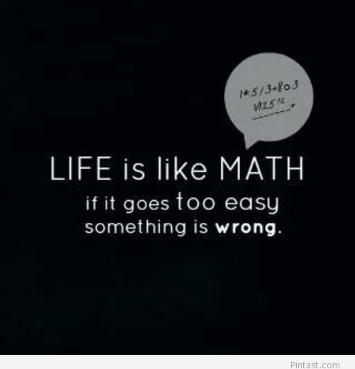Positive Quotes About Math Quotesgram Funny Math Quotes Math Quotes Mathematics Quotes