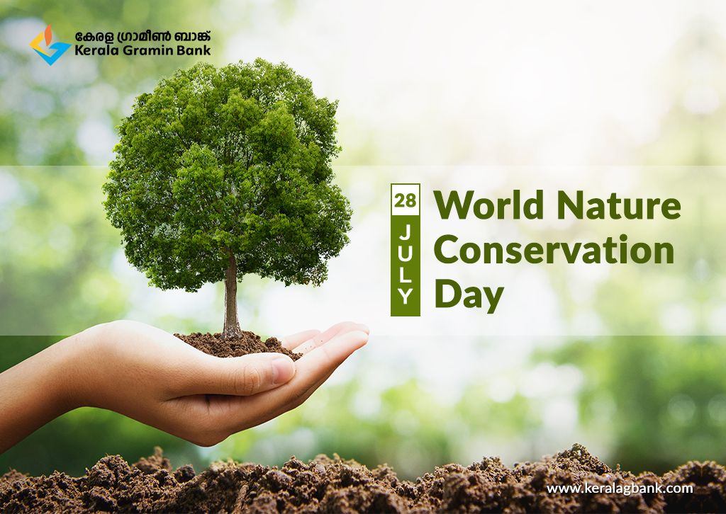 World Nature Conservation Day Keralagraminbank Kgb Natureconservationday Protectnature In 2020 Nature Conservation Nature International Day