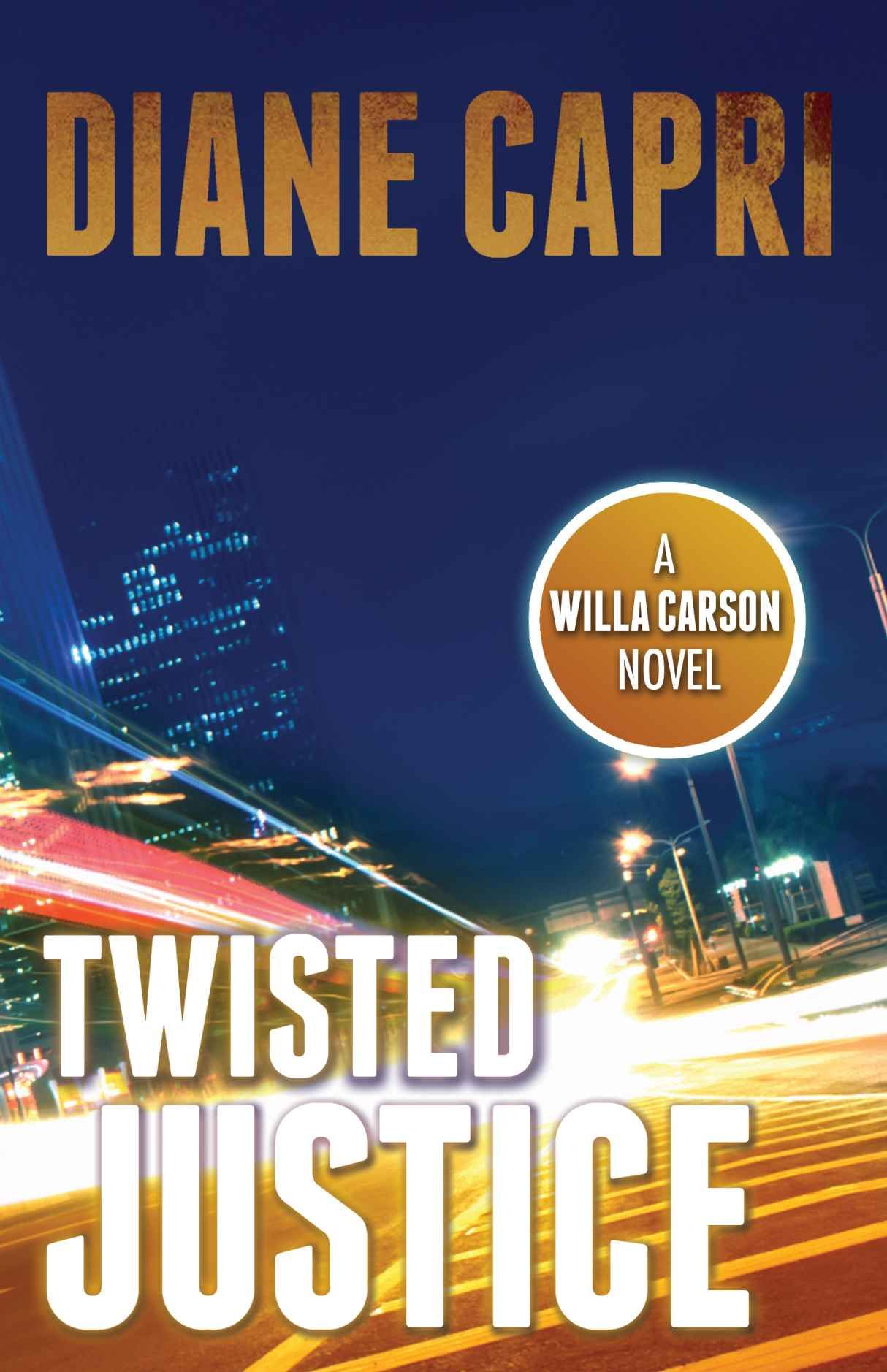 80a0e14c368f Amazon.com: Twisted Justice (Justice Series Mystery Thriller #2 ...
