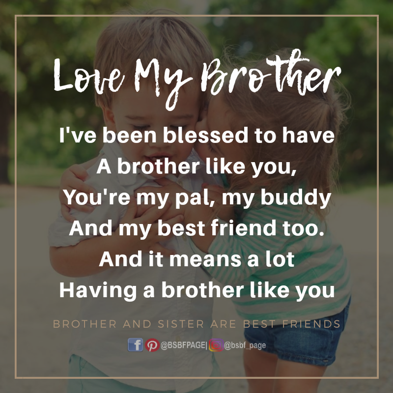 I\'ve been blessed   Brother quotes, Brother, sister ...