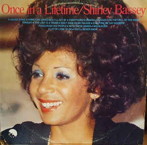 Shirley Bassey - Once In A Lifetime (Vinyl, LP) at Discogs
