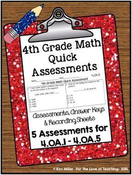 """DOWNLOAD THE PREVIEW FOR 1 FREE ASSESSMENT!  Get 5 """"Quick"""" Common Core Assessments for 4.OA! I designed these assessments to be a quick and easy way to help keep track of my students' progress. I wanted to be able to assess each standard easily and quickly. The sole purpose of this resource was to guide my review at the end of the year. http://www.teacherspayteachers.com/Store/Kim-Miller-24"""