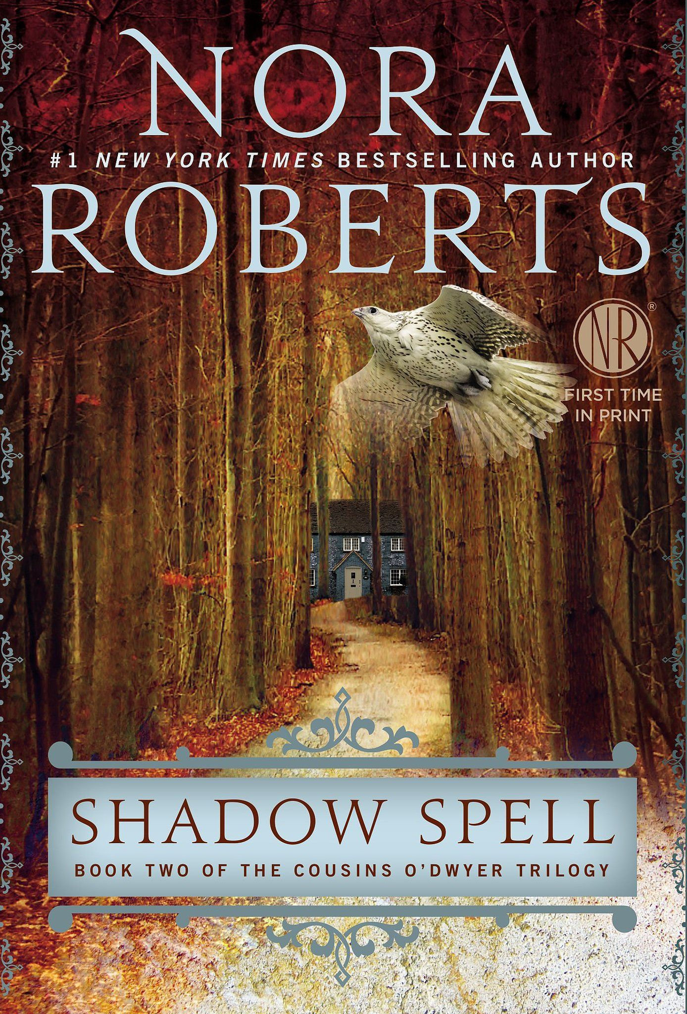 Nora Roberts's romantic suspense novel Shadow Spell is the second book in The Cousins O'Dwyer Trilogy after Dark Witch. Set in Ireland, it's a haunting story of family, home, and love.