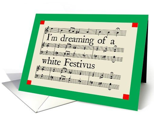 Im dreaming of a white festivus greeting card universe by hipster im dreaming of a white festivus greeting card universe by hipster doofus m4hsunfo