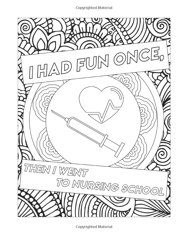Nurse Coloring Book: A Humorous, Snarky & Unique Adult