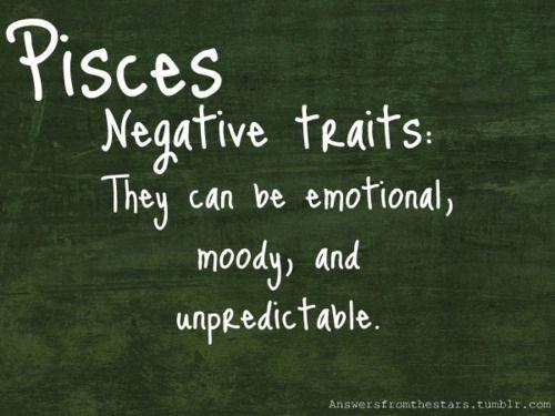 Pisces Negative Traits Pisces Personality Horoscope Pisces