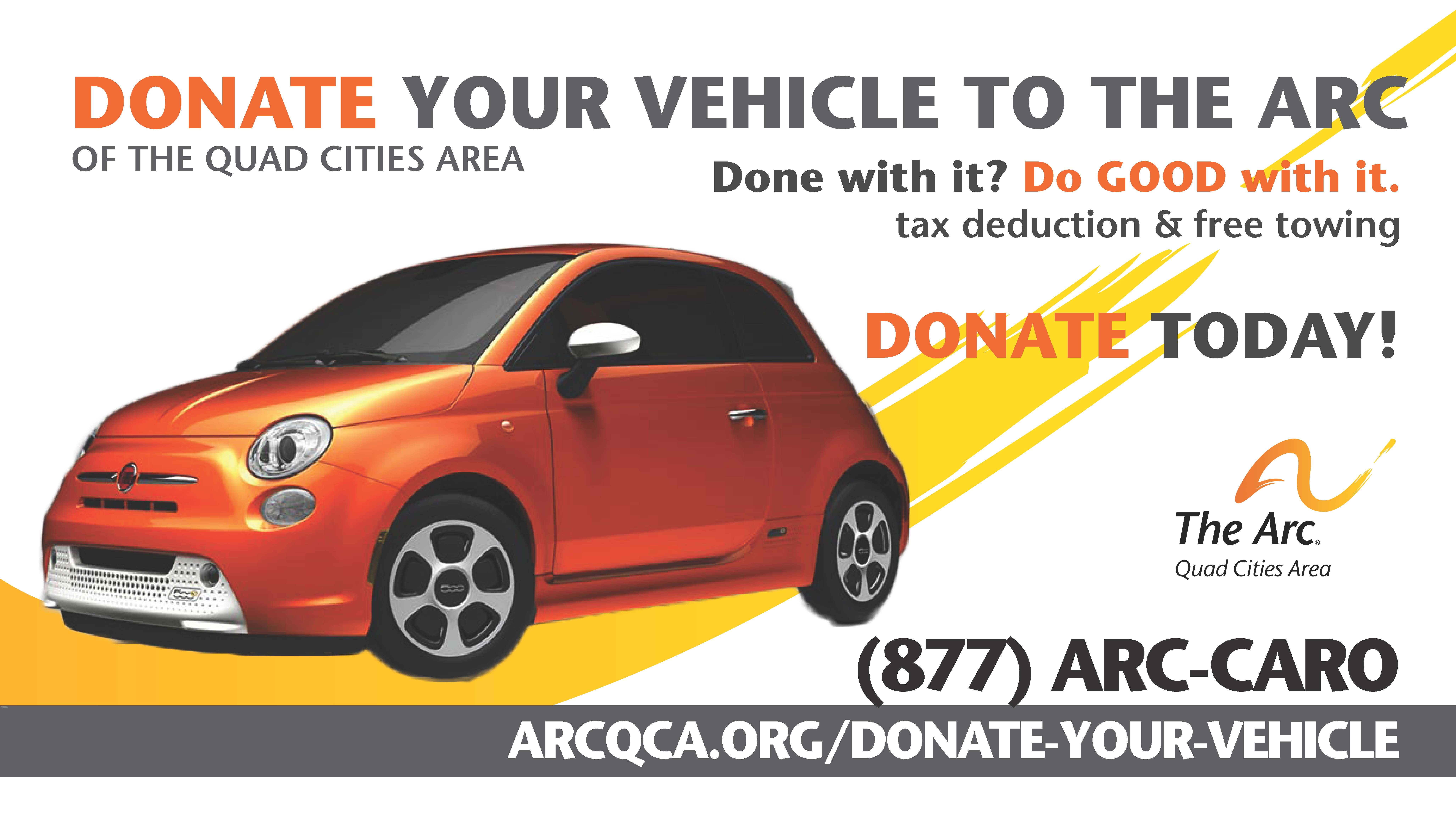 Donate Your Car >> Donate Your Vehicle The Arc Of The Quad Cities Area Donate The