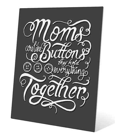 moms are like buttons wall art this is so true on wall of moms id=80088