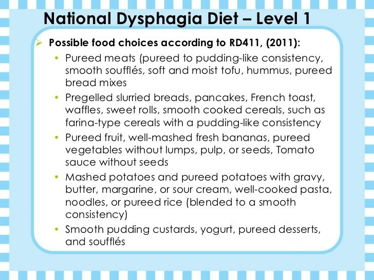 National Dysphagia Diet – Level 1   Dysphagia diet ...