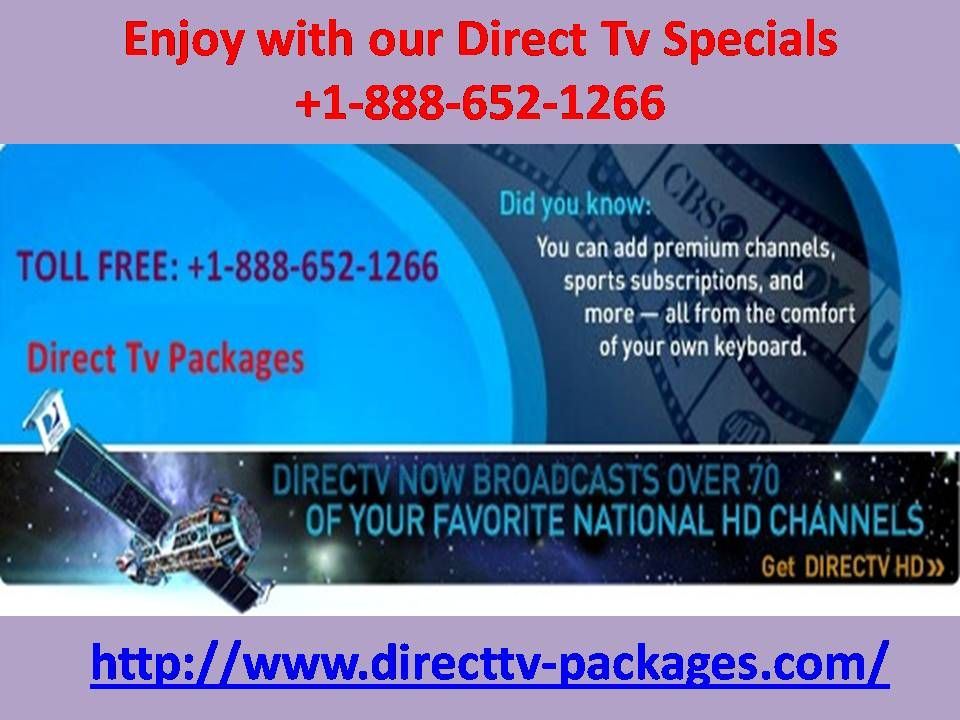 Enjoy with our Direct Tv Specials +1-888-652-1266