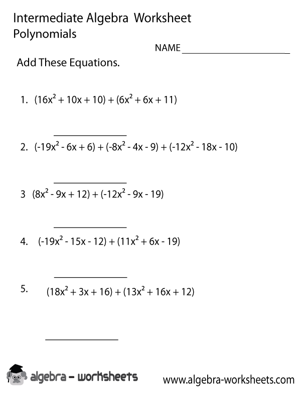 Polynomials Intermediate Algebra Worksheet Printable Algebra Worksheets Polynomials Adding Polynomials