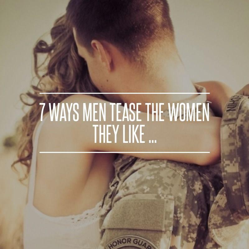 Why do women tease men