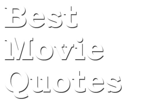 Best Comedy Movie Quotes Of All Time: 50 Greatest Comedy Movie Quotes Of All Time
