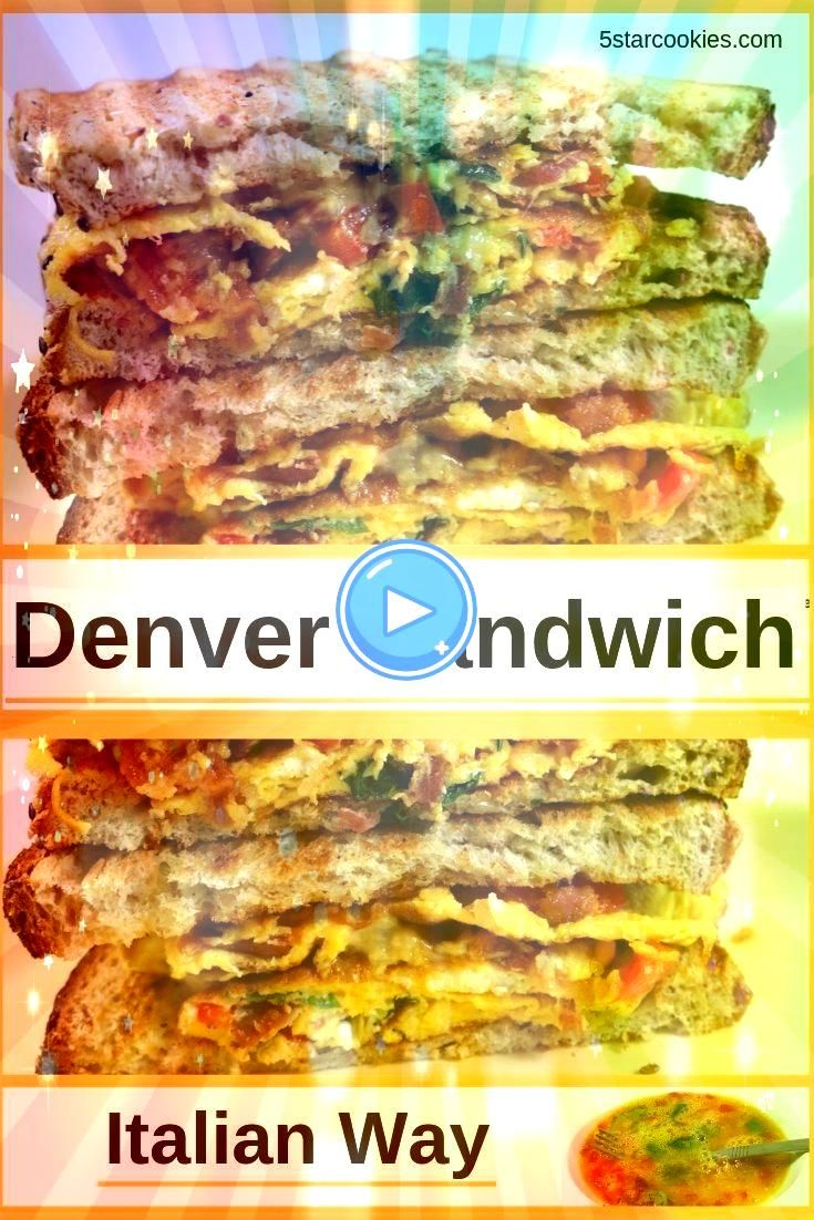 Italian Way  5 Star Cookies Denver sandwich Italian way is quick easy and as big as the West and Italy when it comes to flavor It is perfect for a light supper Sunday bru...