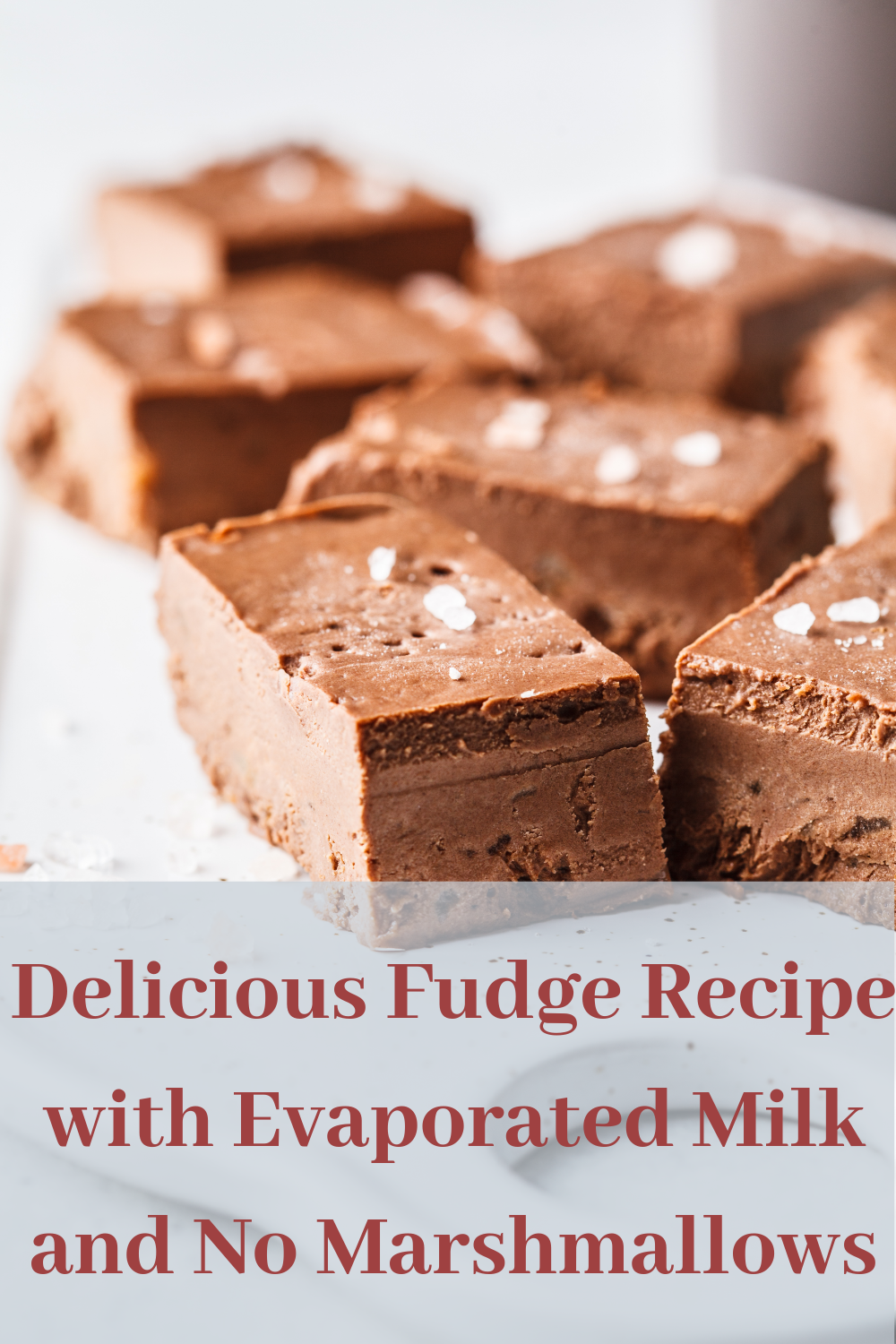 Delicious Fudge Recipe With Evaporated Milk And No Marshmallows Recipe In 2020 Guilt Free Dessert Recipes Fudge Recipes Desserts