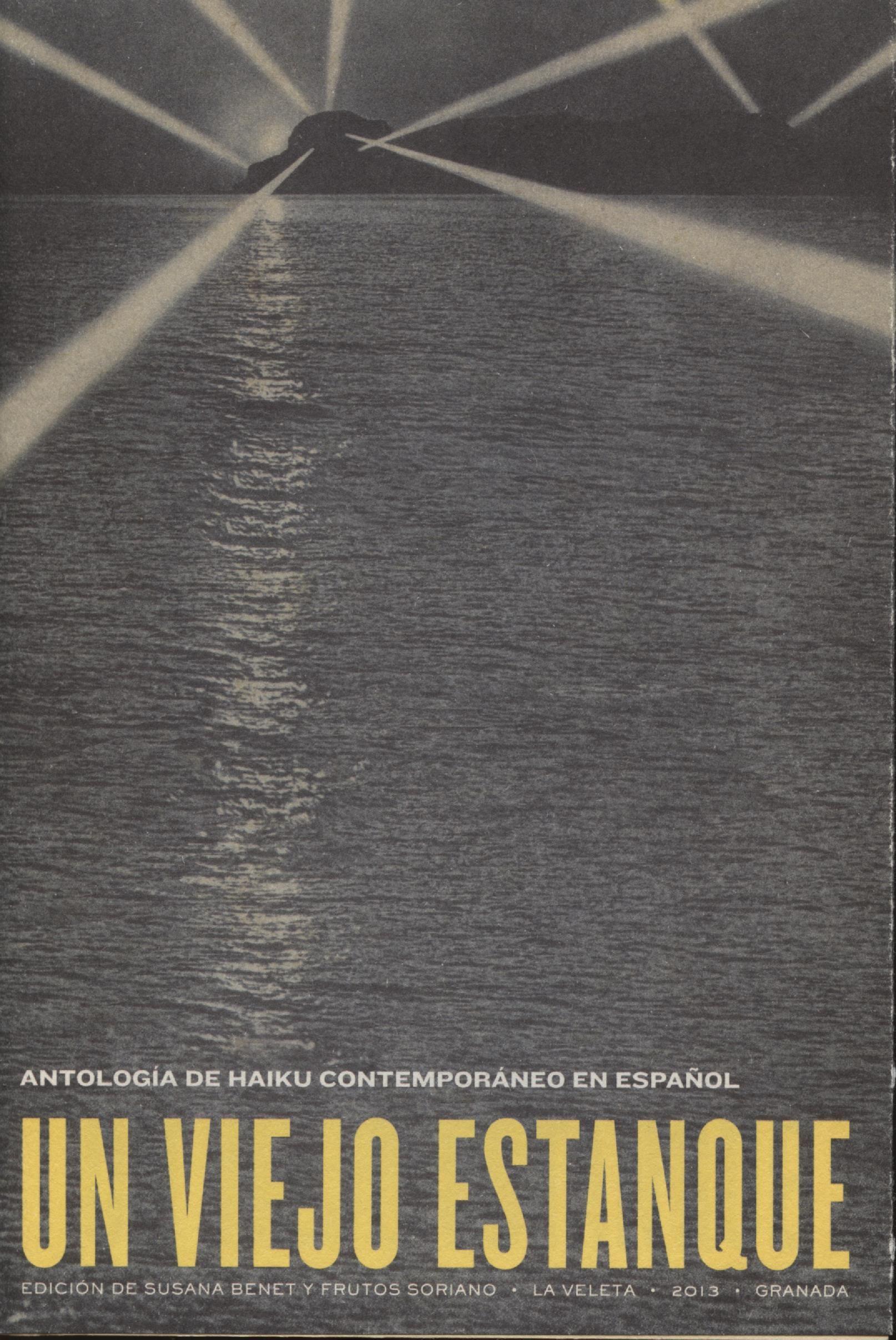 Un viejo estanque. Antologia de Haiku. La Veleta, Granada.
