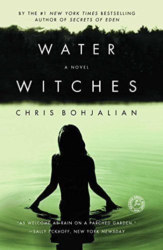 Water Witches: A Novel by Chris Bohjalian https://www.amazon.com/dp ...