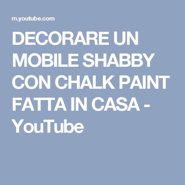 Decorare un mobile shabby con chalk paint fatta in casa - Decapare un mobile scuro ...