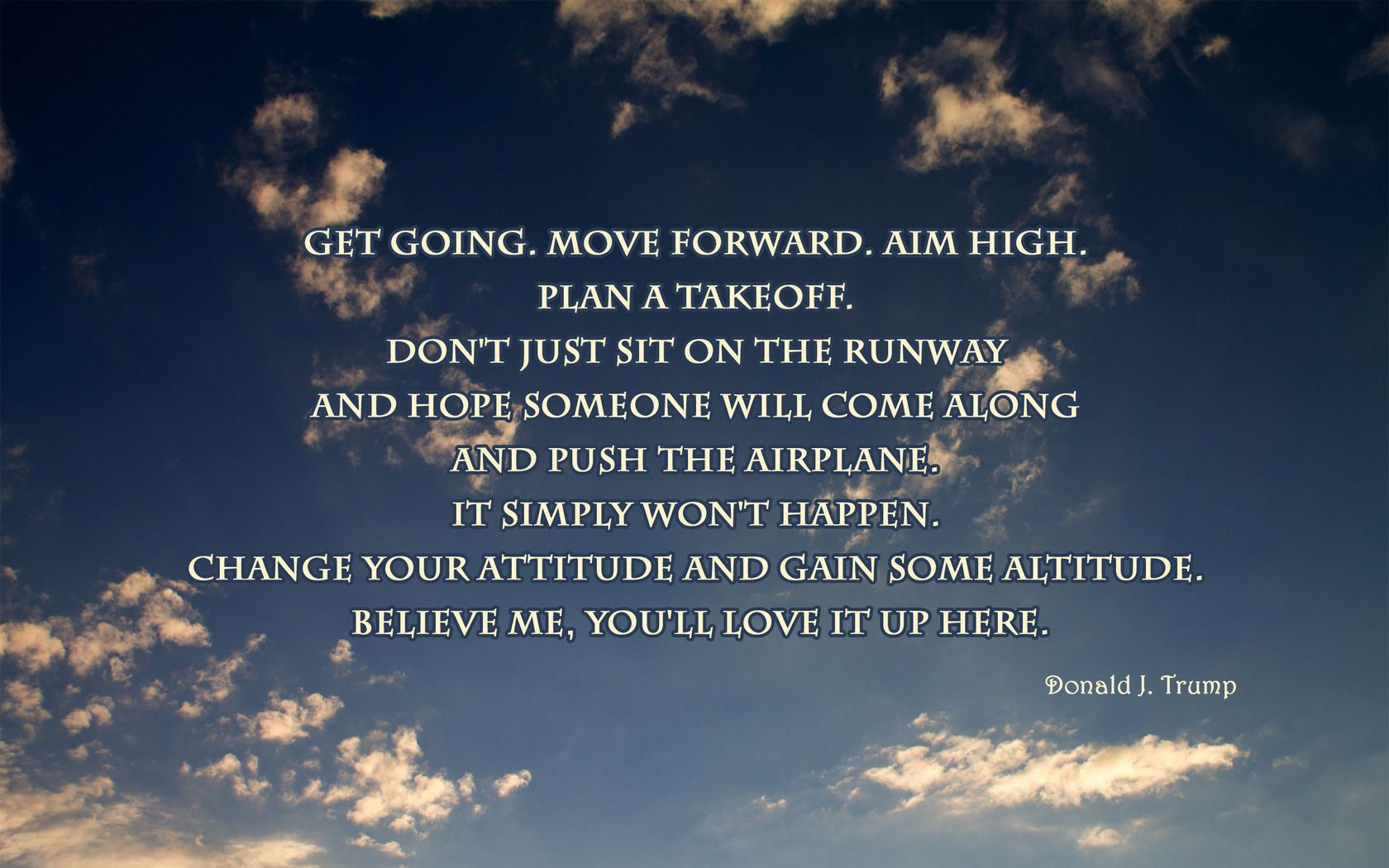going move forward aim high moving on quote