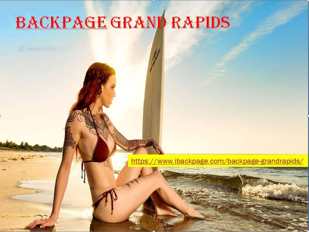 Backpage Grand Rapids Is Best Sites Like Backpage Has A Capabilities To Give You All The