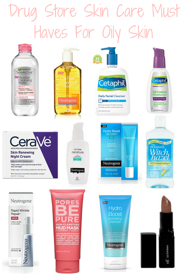 Drugstore Skin Care Must Haves For Oily Skin In Addition If Your Skin Is Very Dry You Can Choos In 2020 Oily Skin Care Routine Skincare For Oily Skin Oily Skin Care