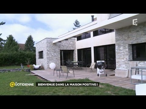 Bienvenue dans la maison positive ! - YouTube maison