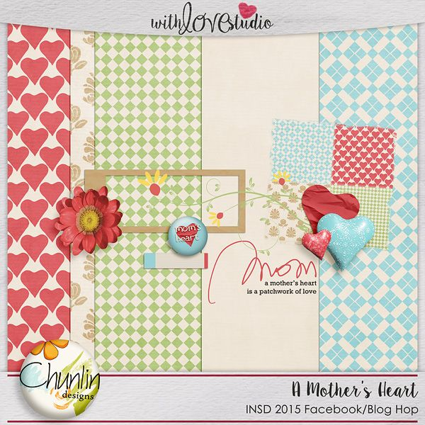 FREE A Mother Heart Paper Pack by Chunlin Designs [ INSD 2015 Facebook / Blog Hop]