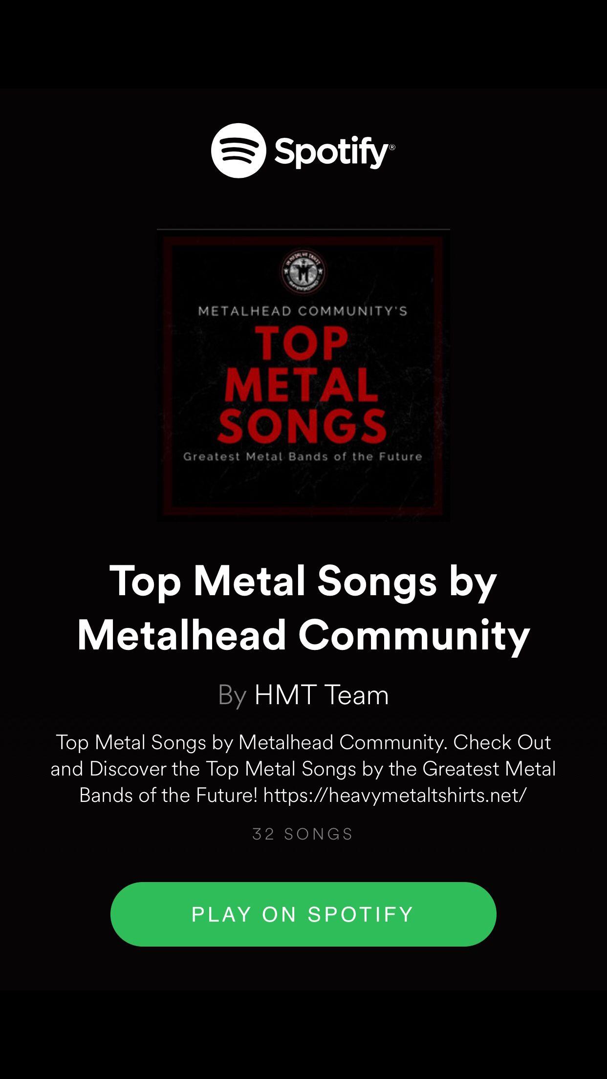Top Metal Songs by Metalhead Community on Spotify