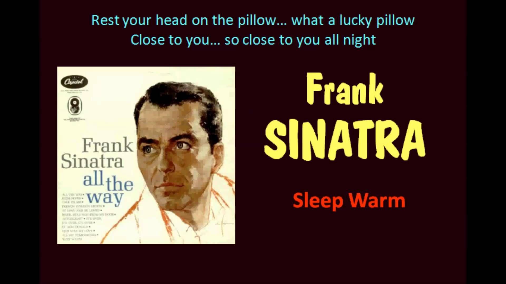 Sleep Warm Frank Sinatra With Lyrics With Images Frank