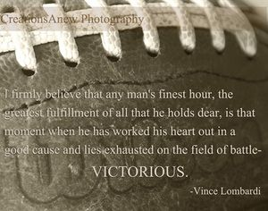 Way To Go Boys Vince Lombardi Quotes Lombardi Quotes Inspirational Football Quotes