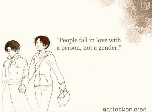 "Eren x Levi || ""People fall in love with a person, not a gender."""