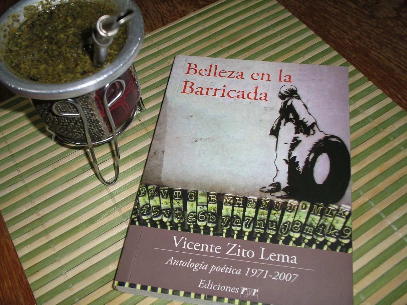 """#leyendo """"Belleza en la barricada"""" - Vicente Zito Lema"""