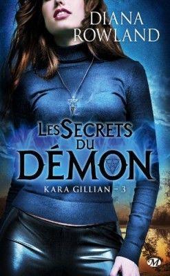 Kara Gillian Tome 3 Les Secrets Du Demon Ecrit Par Diana Rowland Telechargement Diana Livre