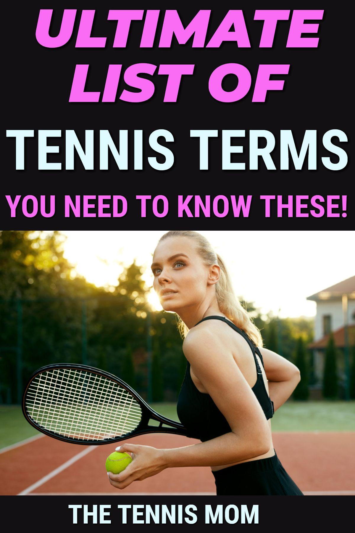 Tennis Terms List For Beginners In 2020 Tennis Terms Tennis Beginner Tennis