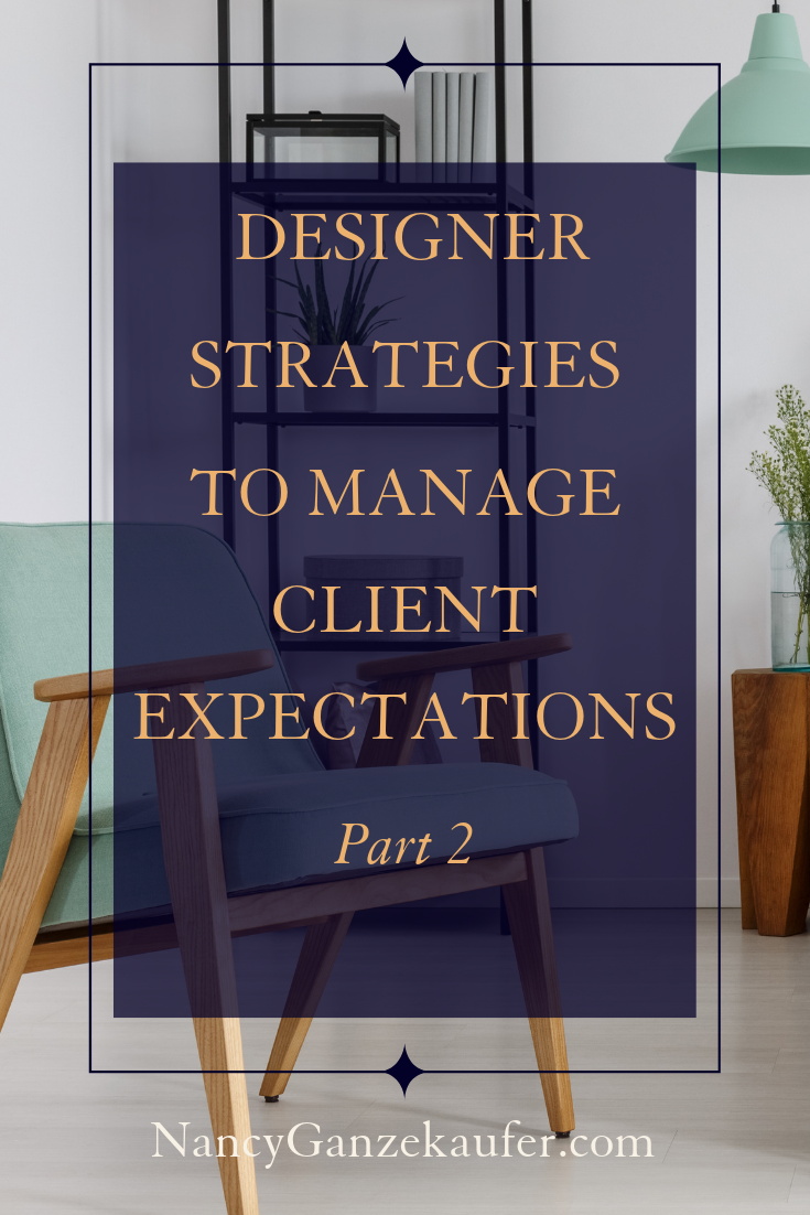 11 Ways Interior Designers Can Manage Client Expectations Pt 2