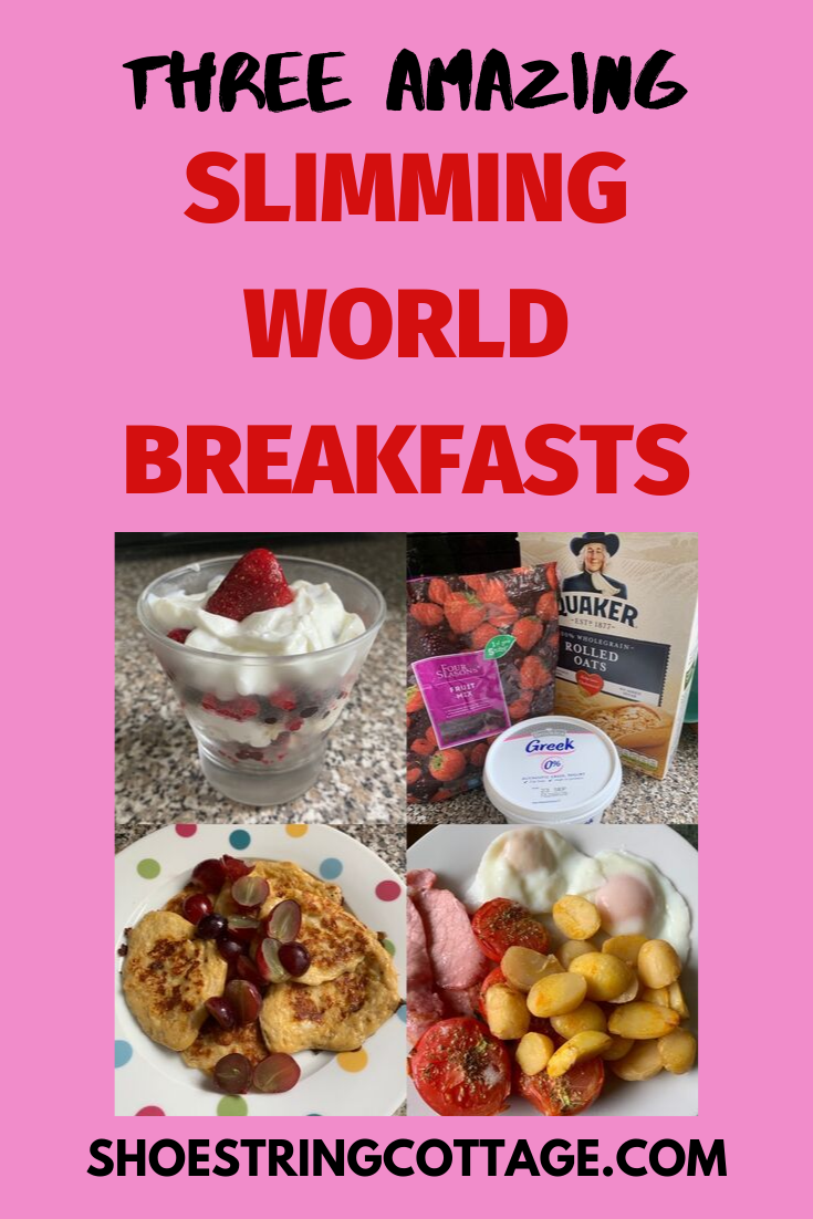 Three amazing Slimming World breakfasts – Shoestring Cottage