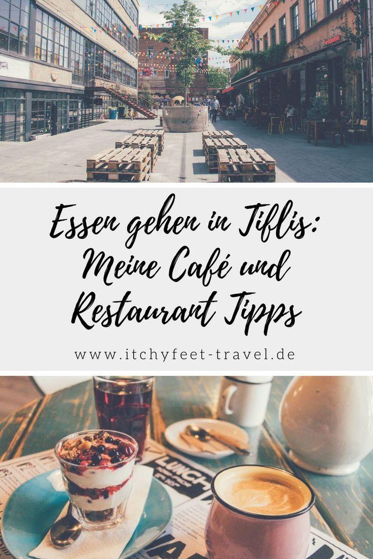 Essen gehen in Tiflis: Meine Café und Restaurant Tipps | Itchy Feet #traveltexas