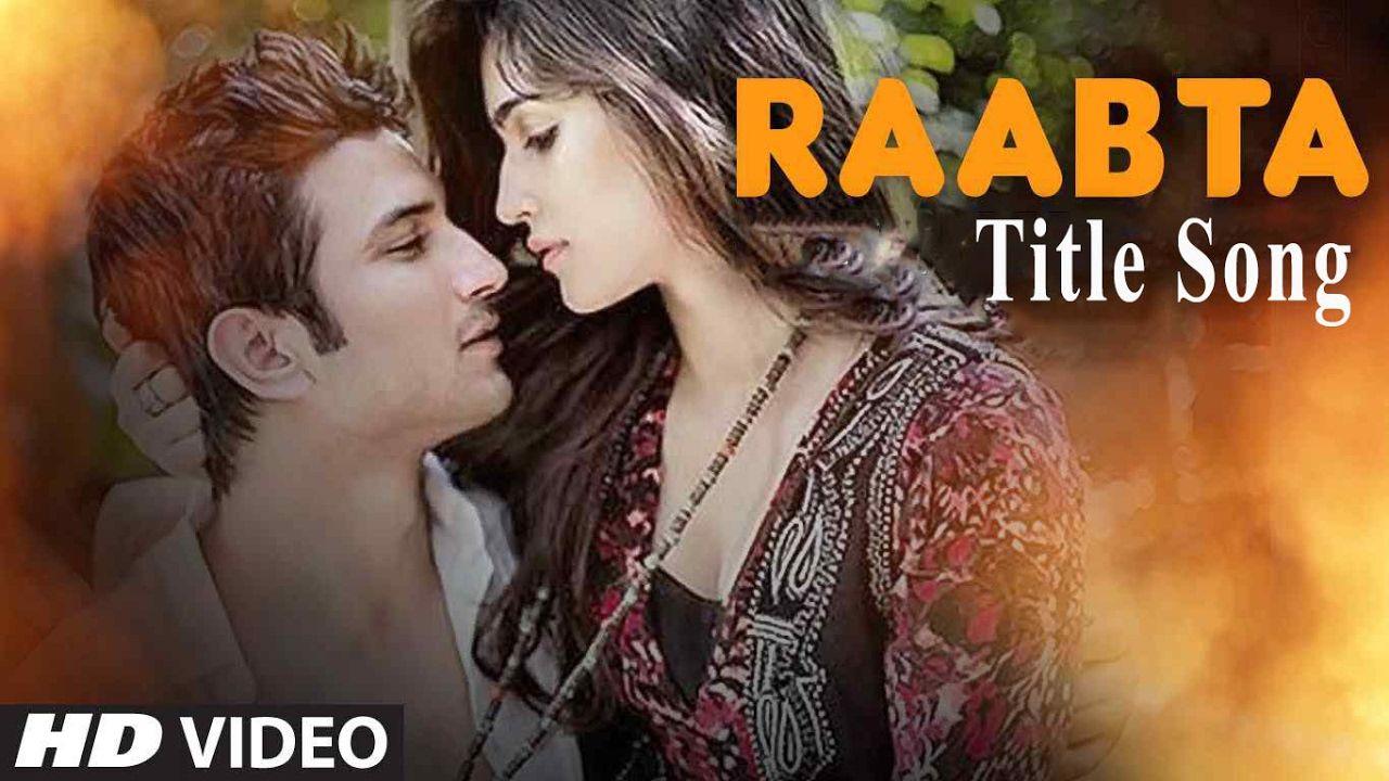 Raabta Title Song Arijit Singh Kriti Sanon Sushant Singh Rajput Songs Bollywood Movie Songs Movie Stars