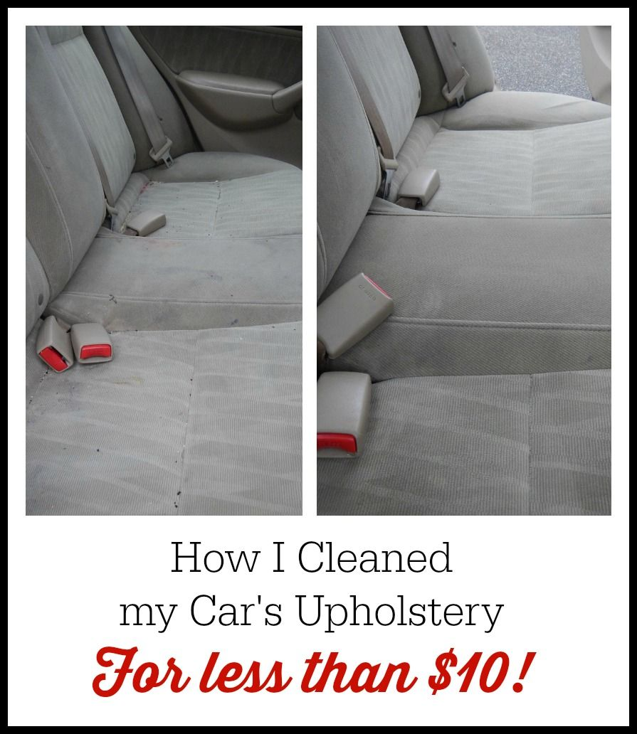 How I Cleaned My Car's Upholstery for Less Than $10 - The Coupon Project