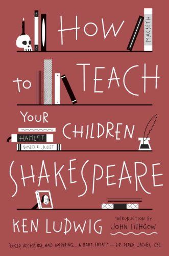How To Teach Your Children Shakespeare Teaching Shakespeare Teaching Read Aloud Revival