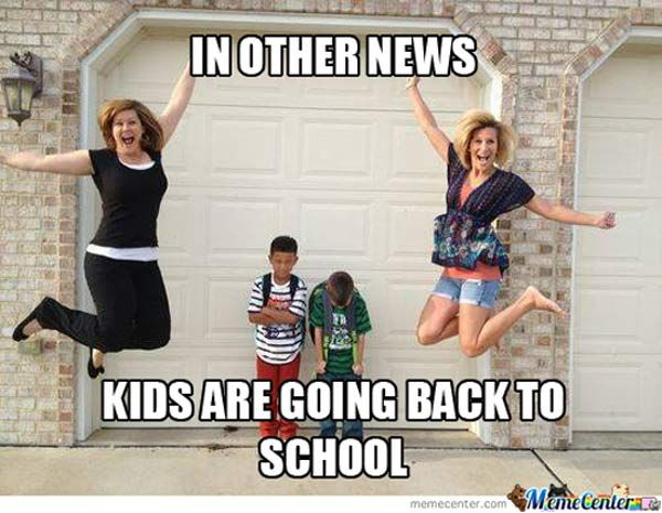 Back To School Time Parents Rejoice Team Jimmy Joe Back To School Funny First Day Of School Pictures School Humor