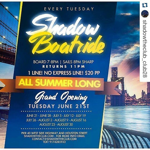 Repost @shadowtheclub_club28 with @repostapp  THE MOST FUN U CAN HAVE ON A TUESDAY NIGHT IN NYC!  The SHADOW BOATRIDE returns... TUESDAY JUNE 21st!  THE ORIGINAL WEEKLY BOATRIDE!  #OftenImitatedNeverDuplicated  The #legend @kooldjredalert will provide the soundtrack for the Summer of 2016! Along with @yungstar63tfys and DJ GODFREY.  Special guest DJ's all summer long.  PIER 40. West Side Highway and Houston street. 7pm. 20 per person. ONE LINE!! NO EXPRESS LINE THIS YEAR... NO LINE CUTTING…