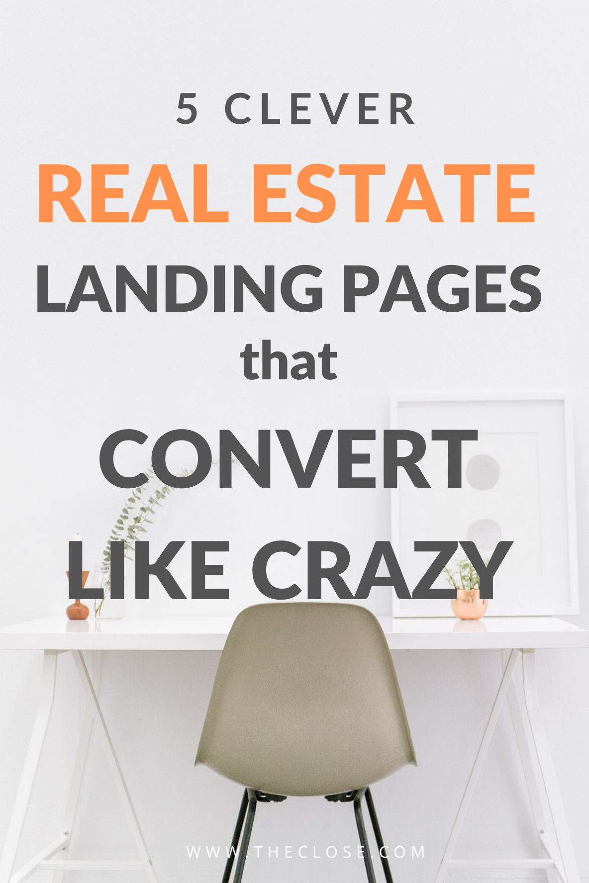 5 Clever Real Estate Landing Pages That Convert Like Crazy