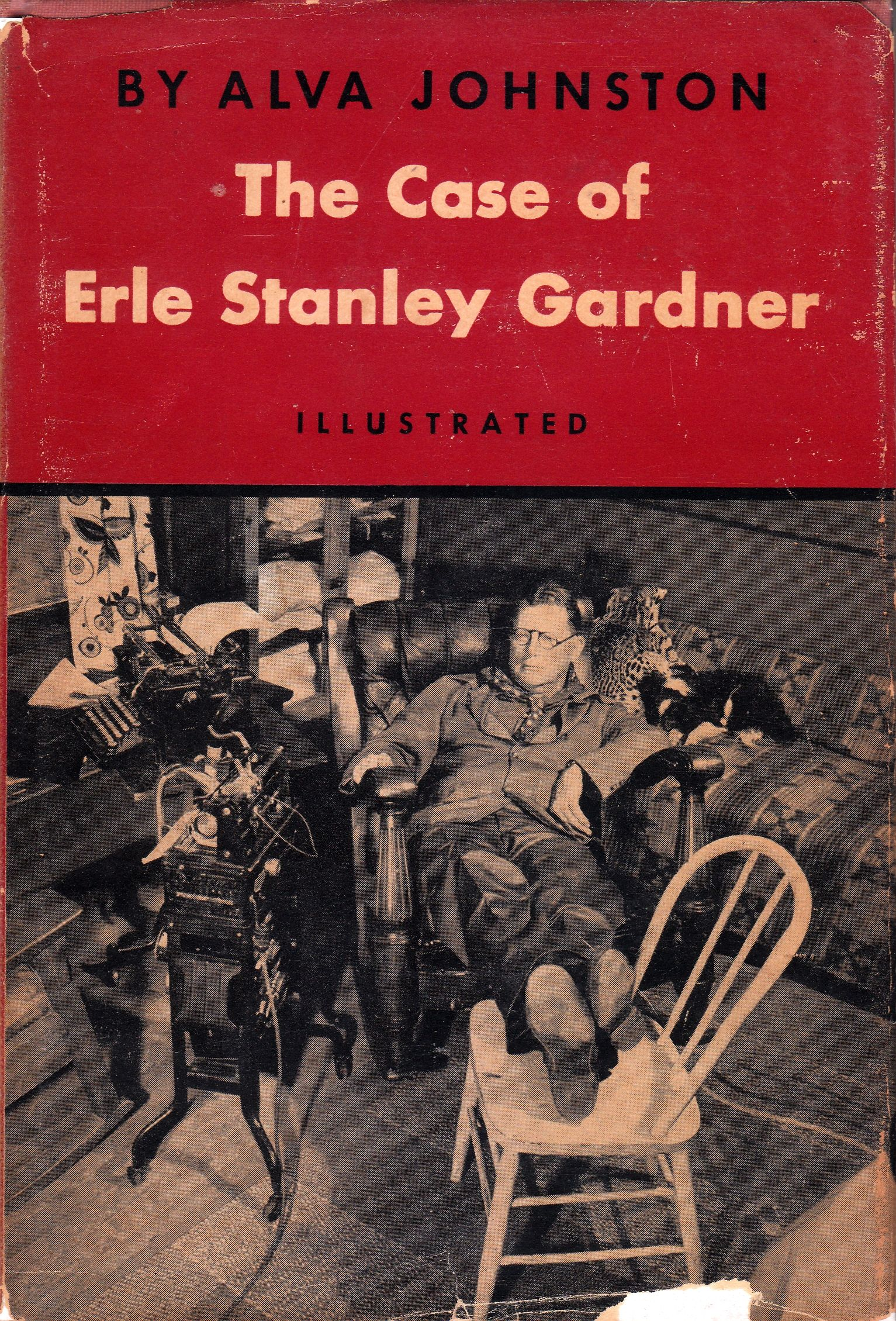 Originally A Series Of Articles In The Saturday Evening Post This Biography Of Erle Stanley Gardner Was Published I William Morrow Saturday Evening Post Books