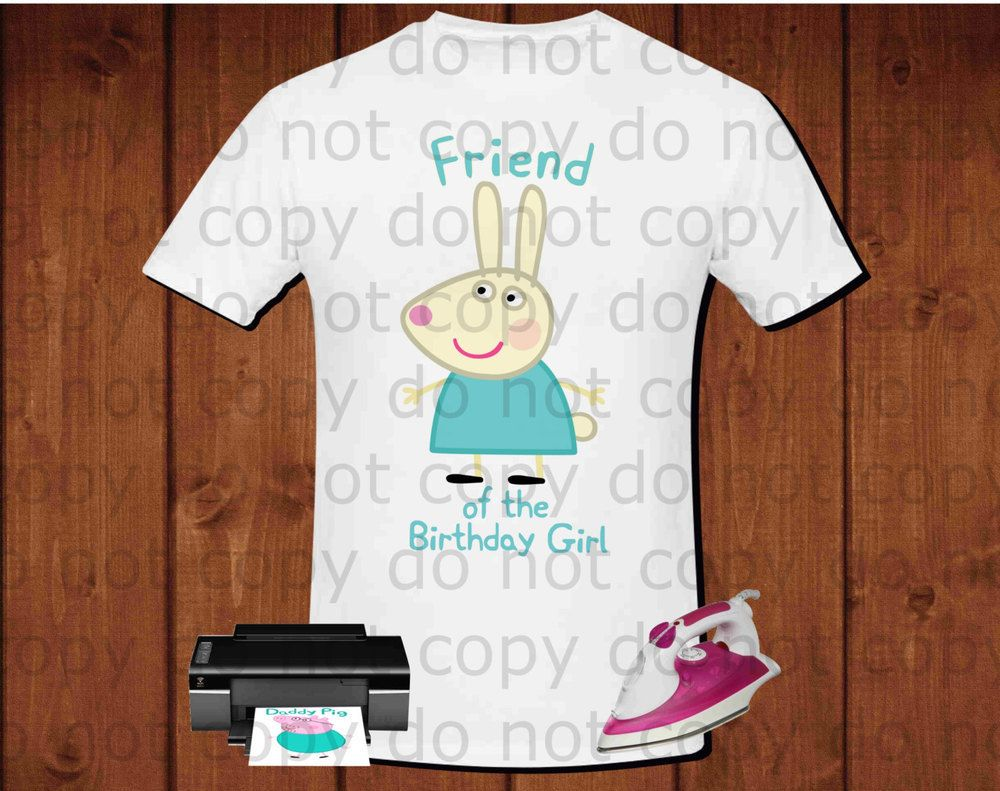 Peppa pig iron on transfer, Rebecca Rabbit Friend of the Birthday Girl, Peppa pig birthday party shirt iron on transfer, printable file instant download