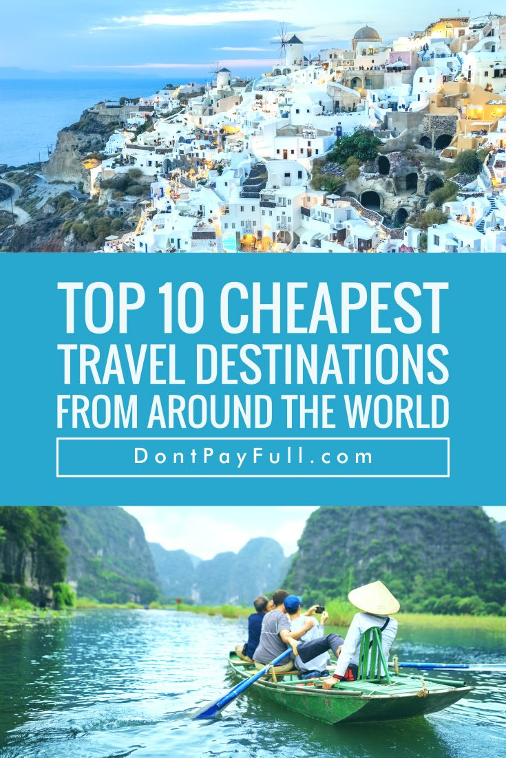 Top Cheapest Travel Destinations Travel Destinations - 10 great budget vacation destinations