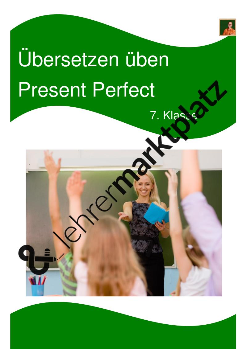 Present Perfect Übungen mit Lösungen für die 7. Klasse - Übersetzen ...