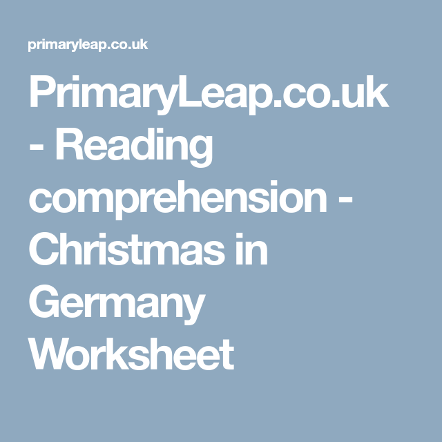 PrimaryLeap.co.uk - Reading comprehension - Christmas in Germany ...