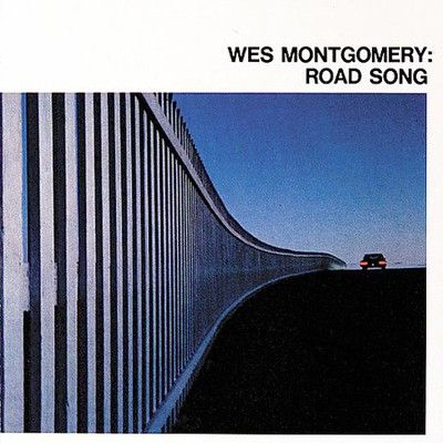 Wes Montgomery - Road Song | Favorite Album Covers | Road song, Cool